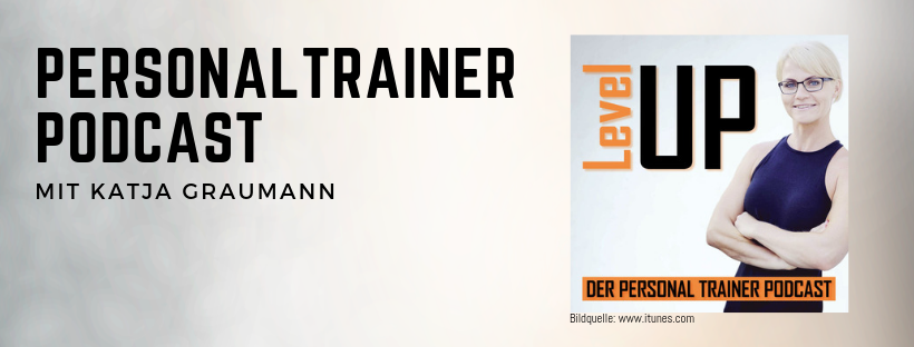 Hier findest Du den Personal Trainer Podcast von Katja Graumann Level up
