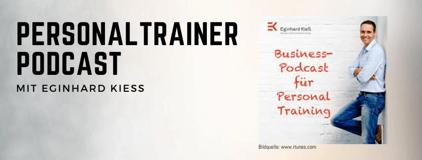 Personal Trainer Podcast mit Eginhard Kiess