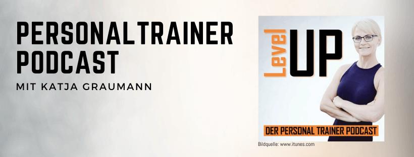 Personal Trainer Podcast mit Katja Graumann