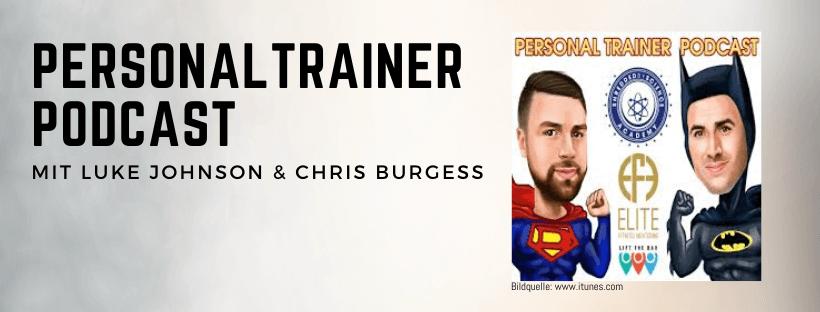 Personal Trainer Podcast mit Luke Johnson und Chris Burgess