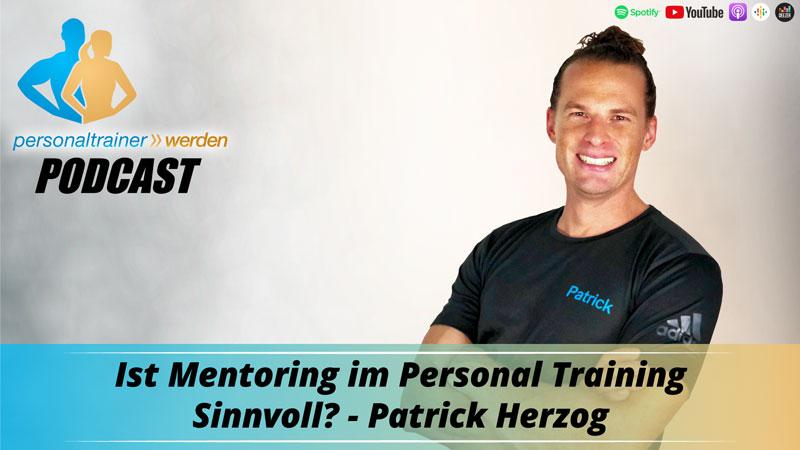 Mentoring im Personal Training Sinnvoll? - Patrick Herzog