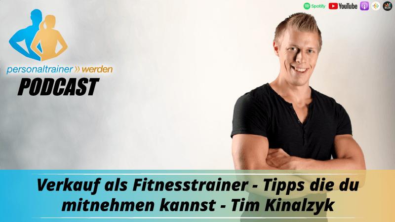 Verkauf als Fitnesstrainer - Tipps zum Mitnehmen - Tim Kinalzyk