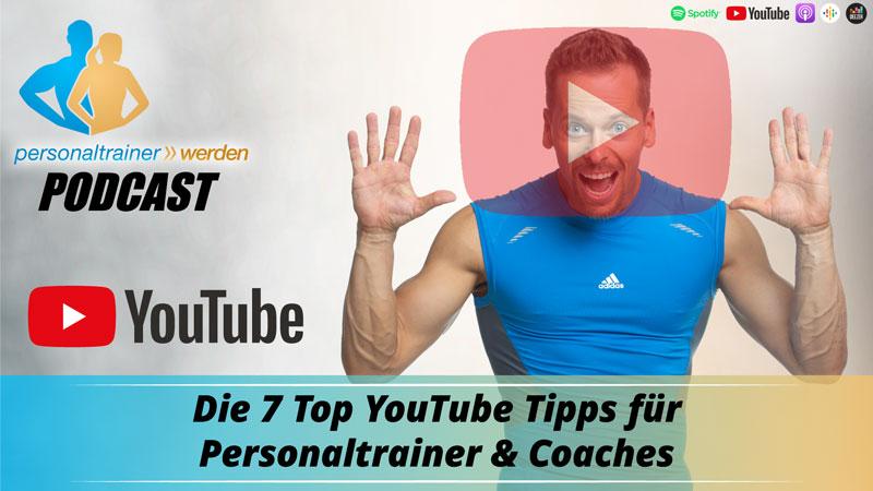 Top 7 YouTube Tipps für Personal Trainer & Coaches mit Siggi Spaleck