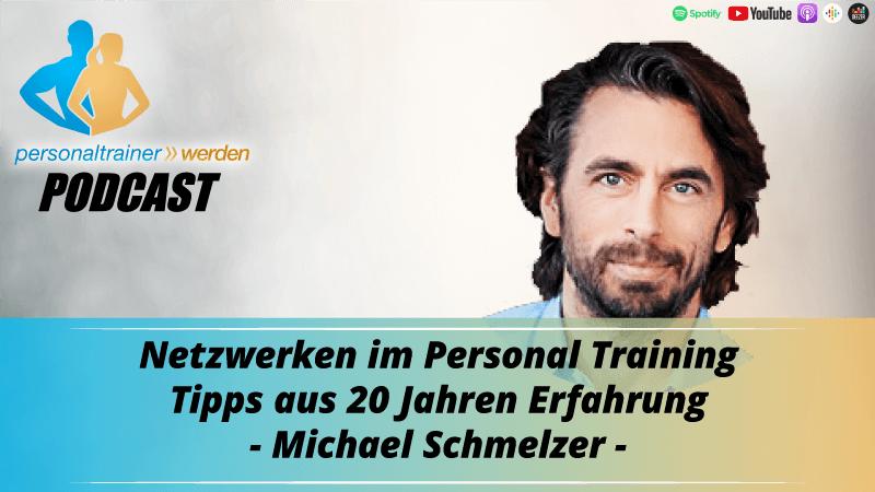 Personal Trainer werden - Tipps zum Netzwerken - Michael Schmelzer