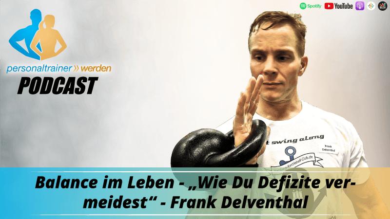 Balance im Leben finden - Frank Delventhal