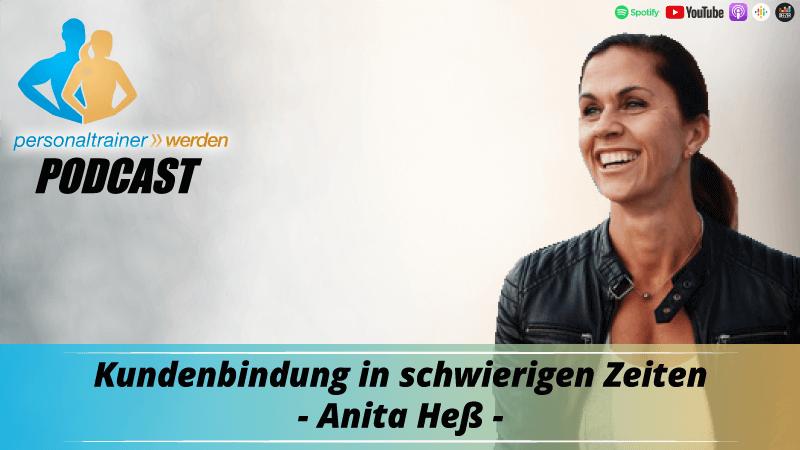 Kundenbindung in schwierigen Zeiten - Anita Heß