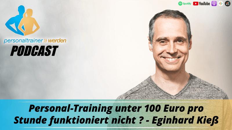 Personal Training unter 100 € pro Stunde funktioniert nicht? Eginhard Kieß