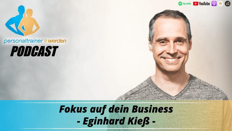 Fokus auf Dein Business - Eginhard Kieß