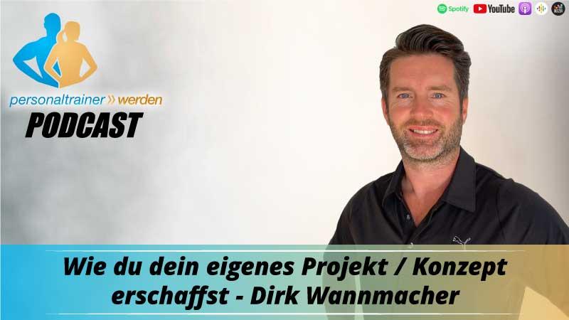 Wie Du Dein eigenes Projekt / Konzept erschaffst - Dirk Wannmacher