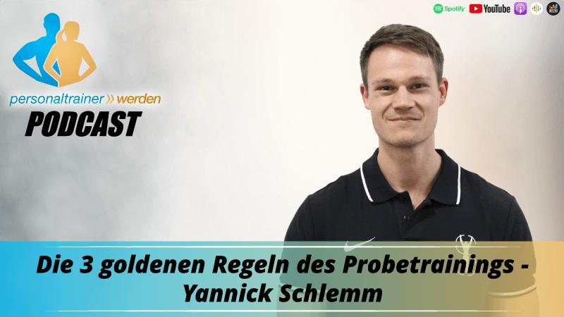 Die 3 goldenen Regeln des Probetrainings - Yannick Schlemm