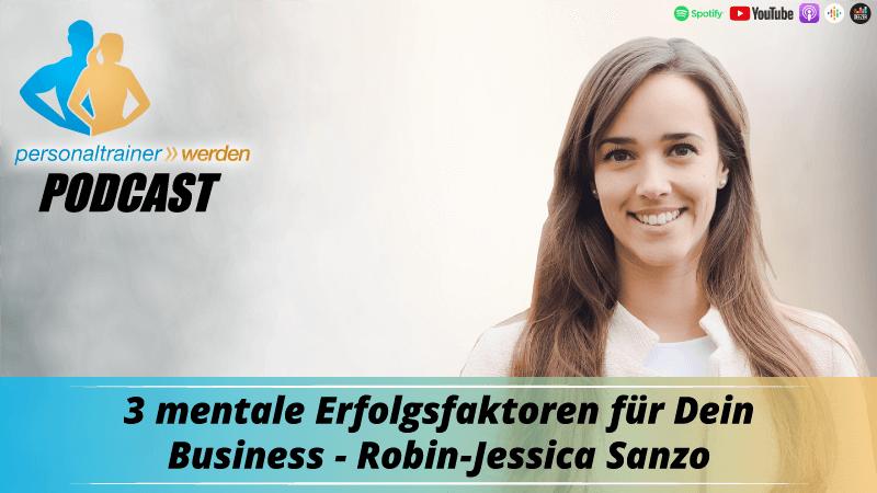 3 mentale Erfolgsfaktoren für Dein Business - Robin-Jessica Sanzo