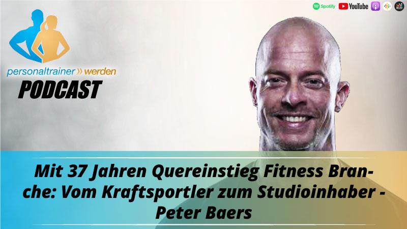 Quereinstieg Fitnessbranche - Peter Baers