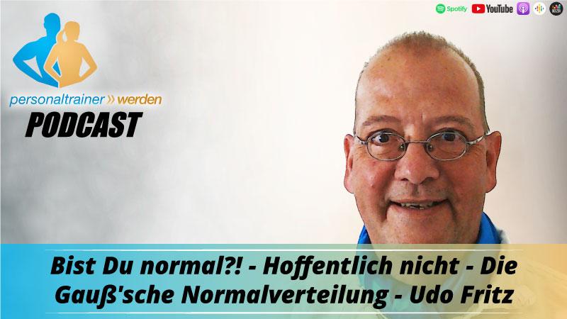 Bist Du normal? Hoffentlich nicht - Udo Fritz
