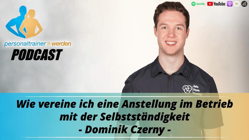Wie vereine ich eine Anstellung im Betrieb mit der Selbstständigkeit - Dominik Czerny
