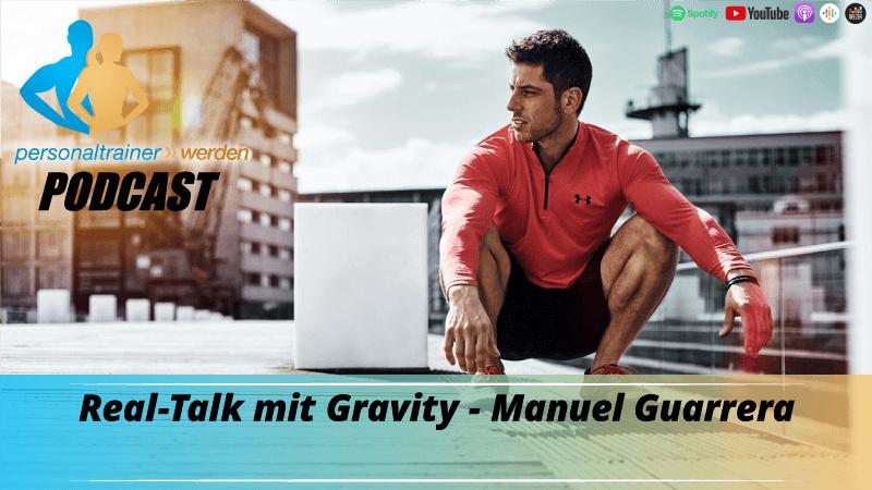 Real-Talk mit Gravity - Manuel Guarrera
