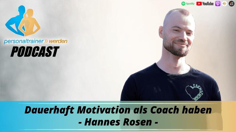 Dauerhaft Motivation als Coach haben - Hannes Rosen