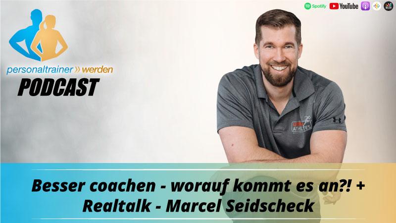 Besser coachen, worauf kommt es an? Marcel Seidcheck