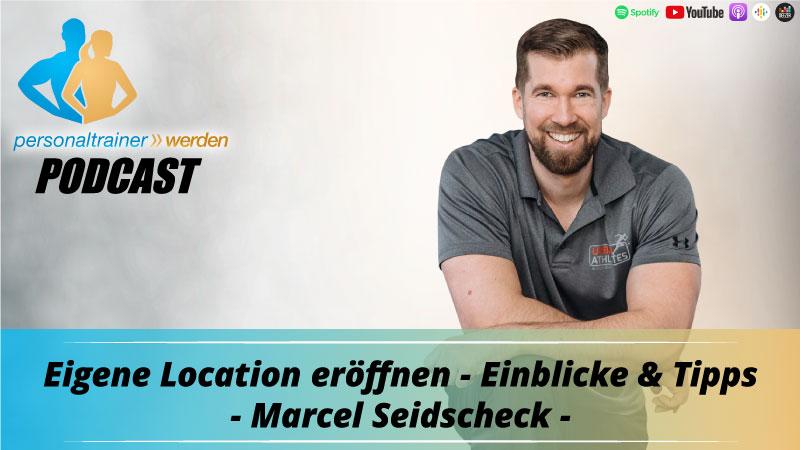 Eigene Location eröffnen - Einblicke & Tipps - Marcel Seidcheck